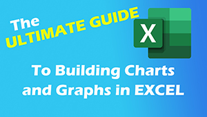 Ultimate Guide to Excel Charts and Graphs